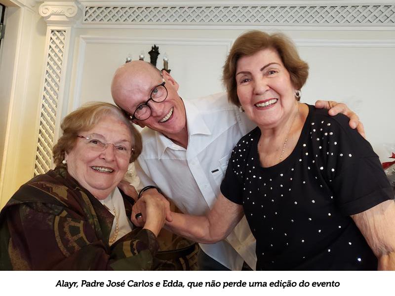 Alayr, Padre José Carlos e Edda, que não perde uma edição do evento